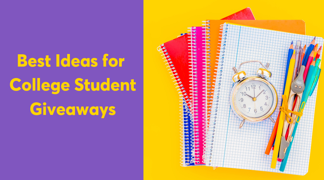 Best Ideas for College Student Giveaways, School Spirit & Promotional Products