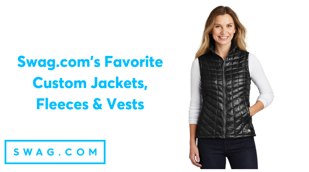 Our Favorite Custom Jackets, Fleeces, Vests and Workwear